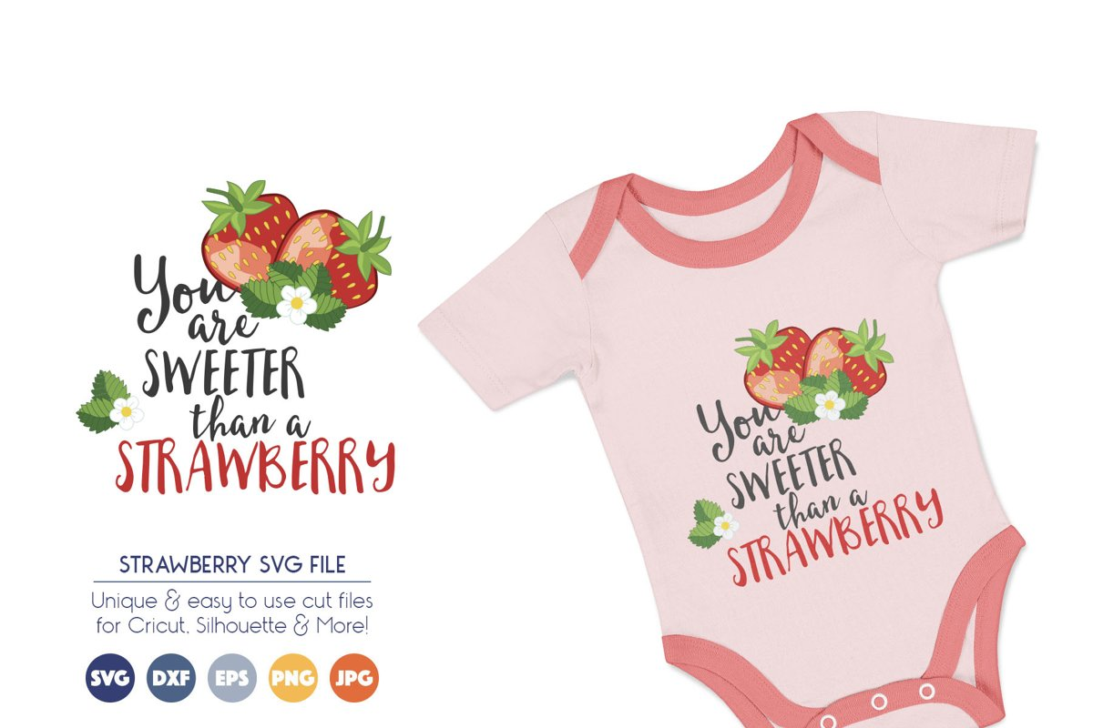 Sweeter than Strawberry SVG Cut Files example image 1
