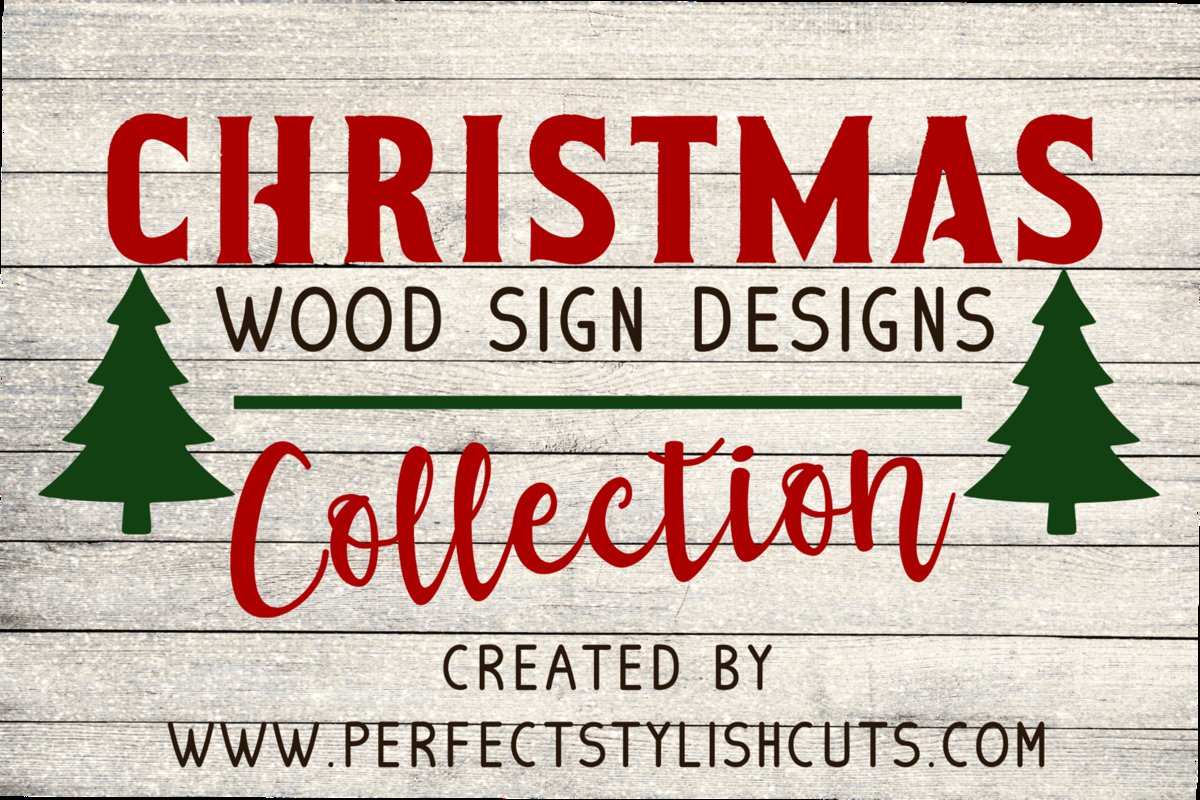 Christmas Wood Sign Designs Collection - Christmas SVG Files example image 1