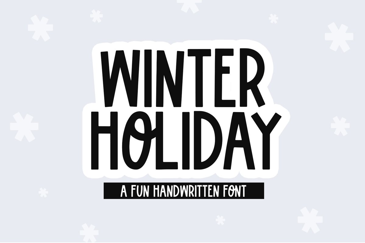 Winter Holiday - A Fun Handwritten Font example image 1
