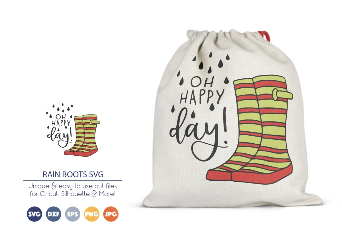 Rain Boots SVG Cut Files | Oh Happy Day SVG example image 1