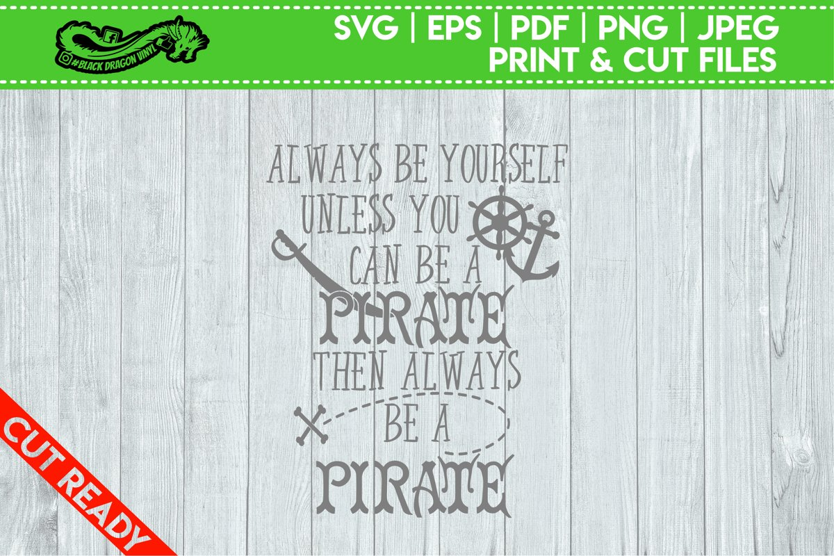 Always Be A Pirate example image 1