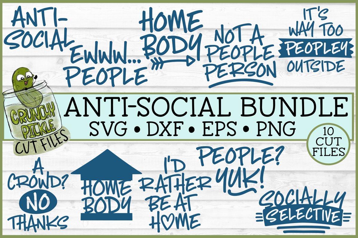 Anti-Social SVG Bundle of Cut Files example image 1