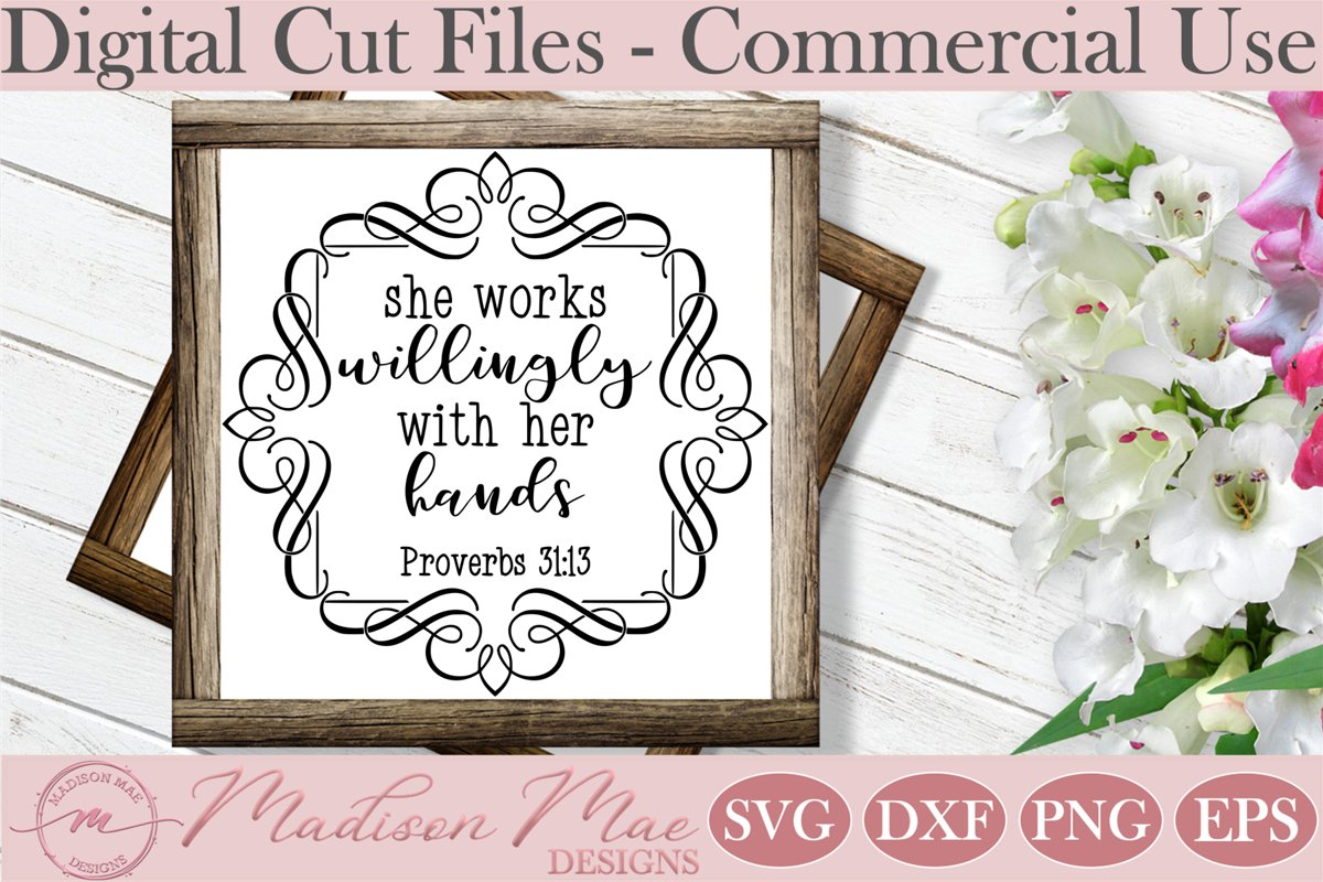 She Works Willingly With Her Hands, Bible Verse SVG example image 1