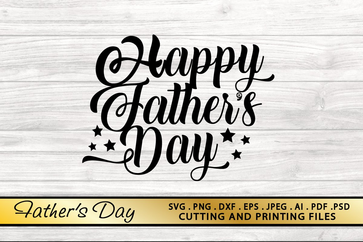 DAD SVG Fathers Day SVG PNG DXF EPS Files Best Daddy SVG example image 1