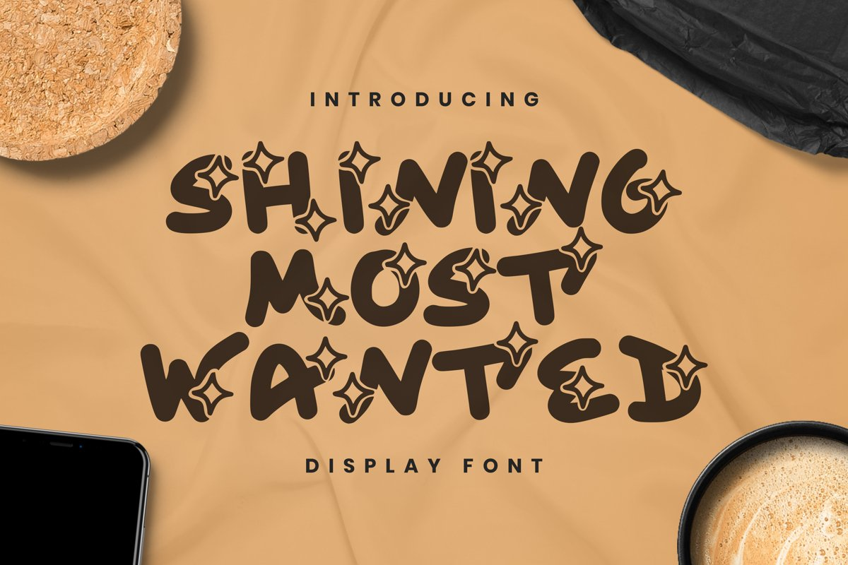 Shining Most Wanted Font example image 1