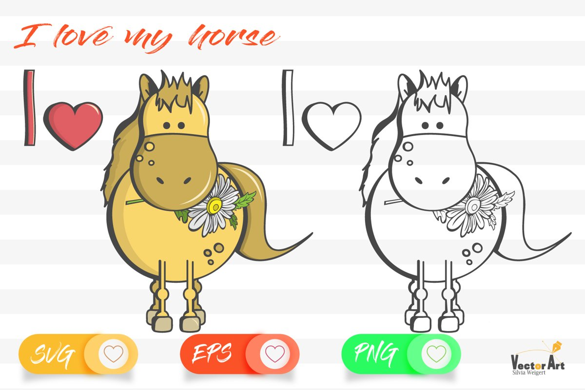 I love my Horse - Cut File 2 Versions example image 1