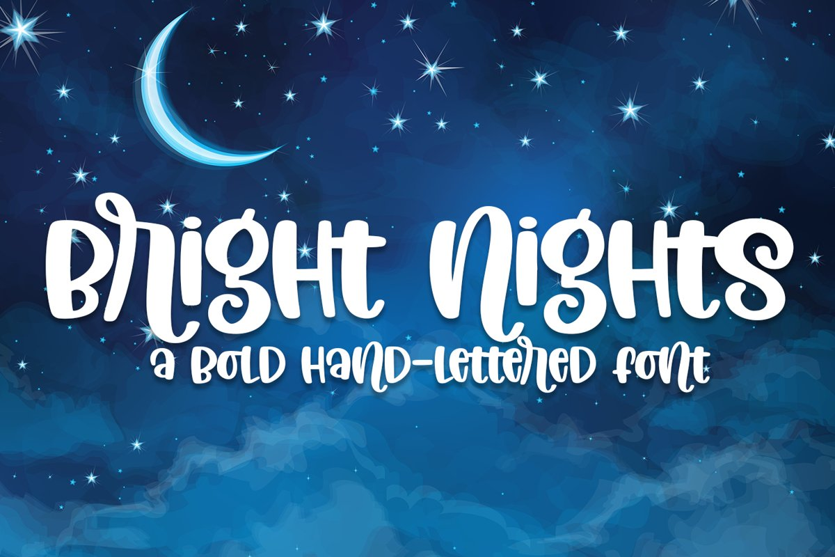 Bright Nights - A Bold Hand-Lettered Font example image 1
