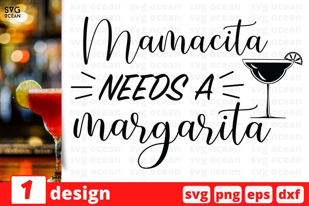 Download MAMACITA NEEDS A MARGARITA SVG QUOTE   Cinco de Mayo svg ...