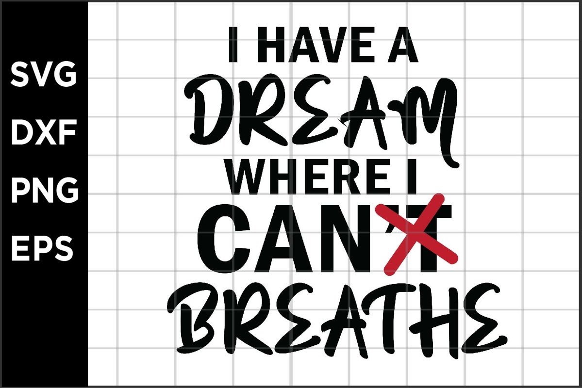 I have dream where I can breathe SVG example image 1