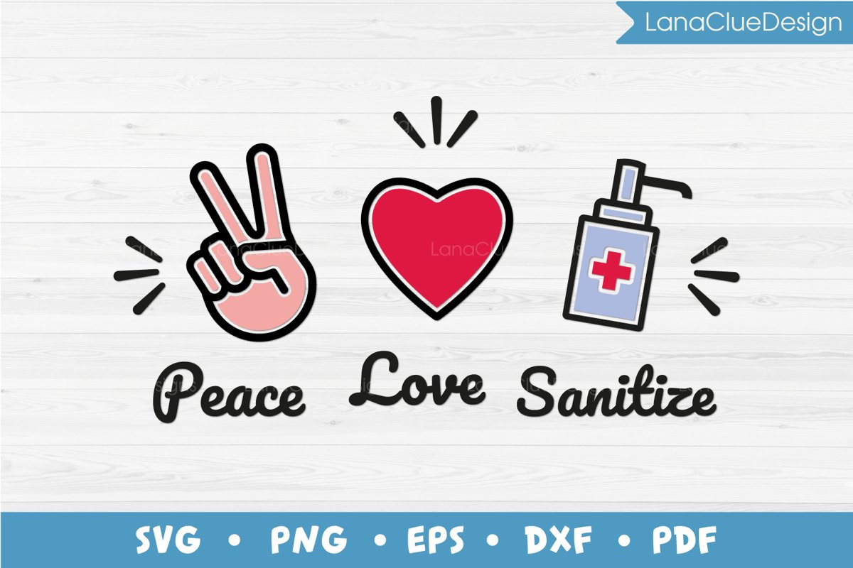 Peace Love Sanitize SVG example image 1