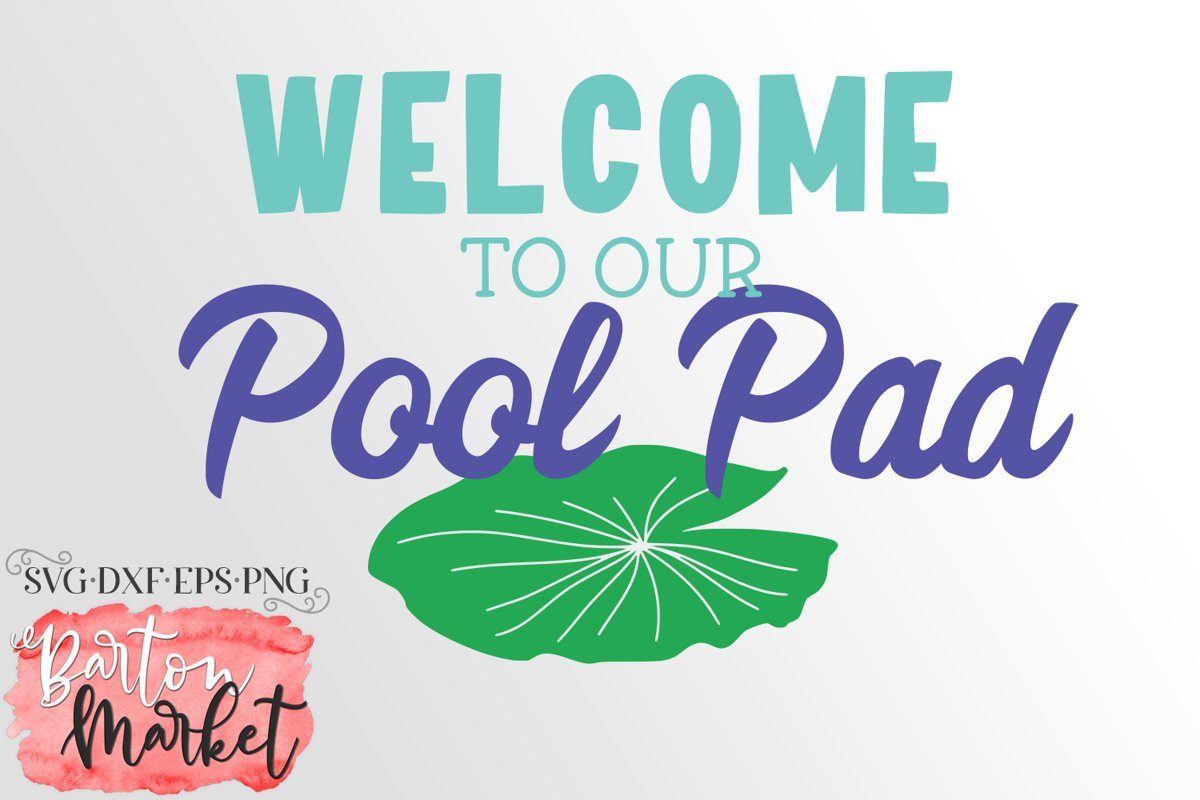 Welcome To Our Pool Pad SVG DXF EPS PNG example image 1