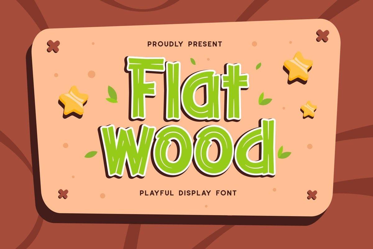 Flatwood - Playful Display Font example image 1