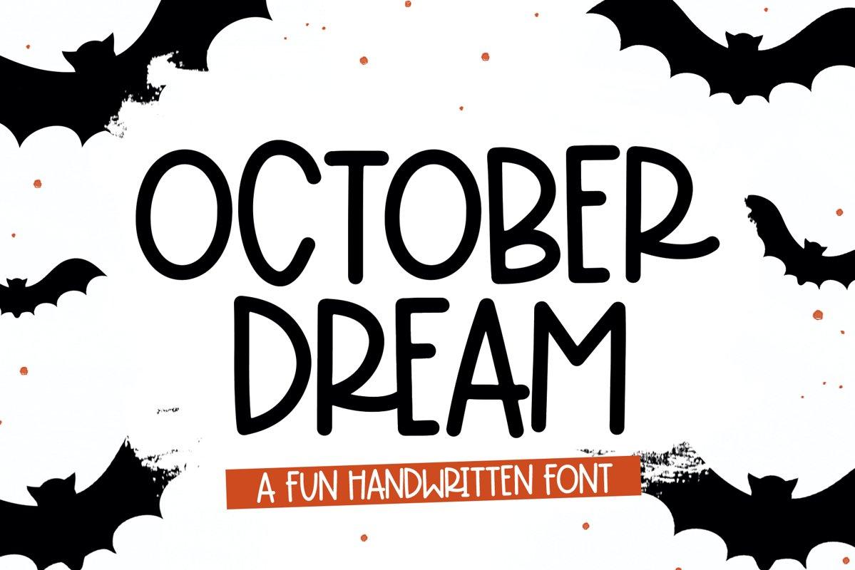October Dream - A Fun Handwritten Font example image 1