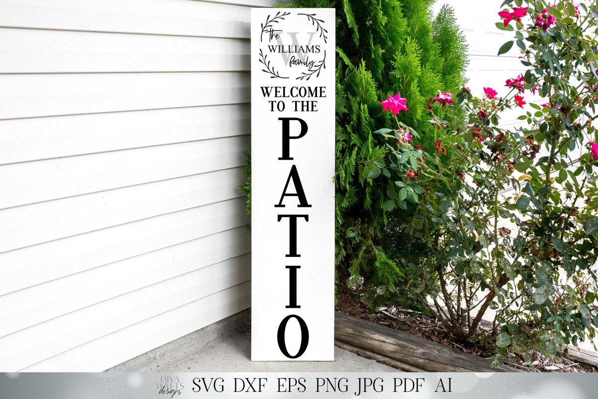 Vertical Welcome To The Patio Sign | Monogram Last Name example image 1