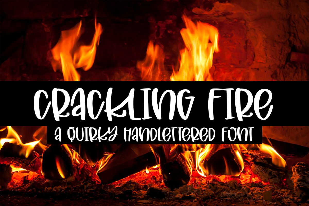 Crackling Fire - A Quirky Hand-Lettered Font example image 1