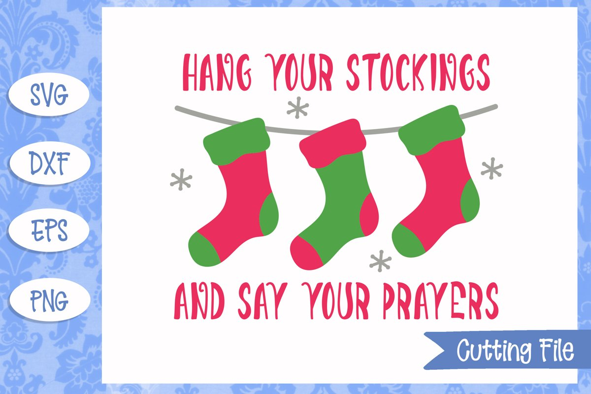 Hang your stockings and say your prayers Christmas SVG File example image 1