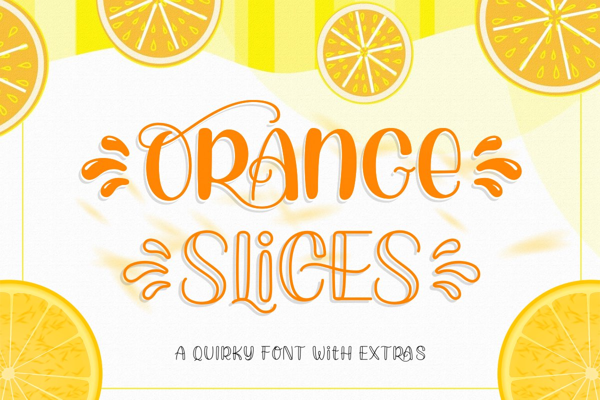 Orange Slices | Quirky Font example image 1