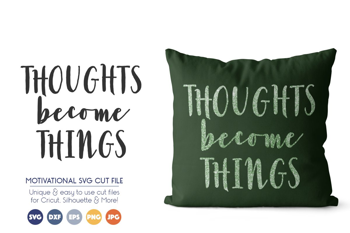 Law of Attraction SVG Files - Thoughts Become Things example image 1