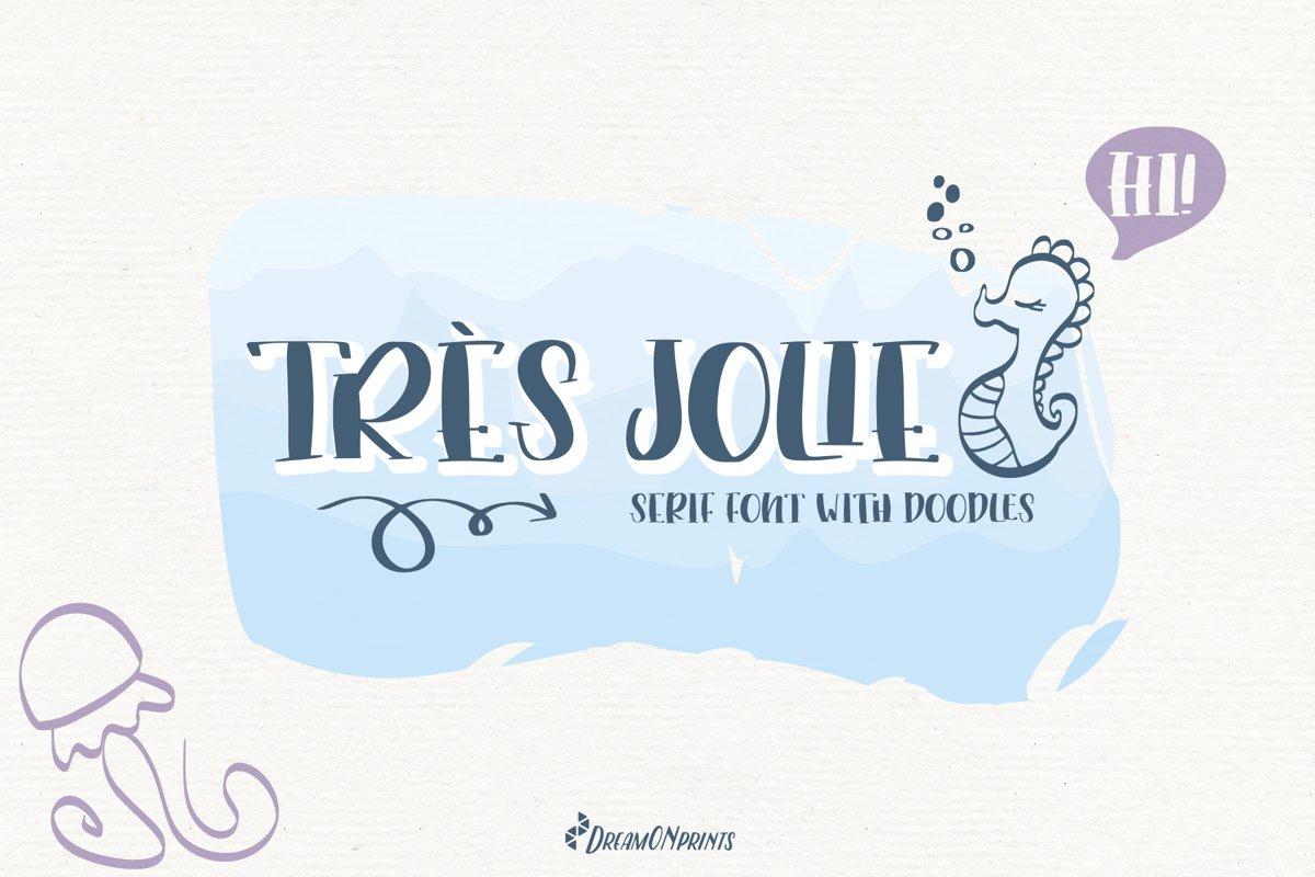 Trés Jolie - Serif Font with Doodles example image 1