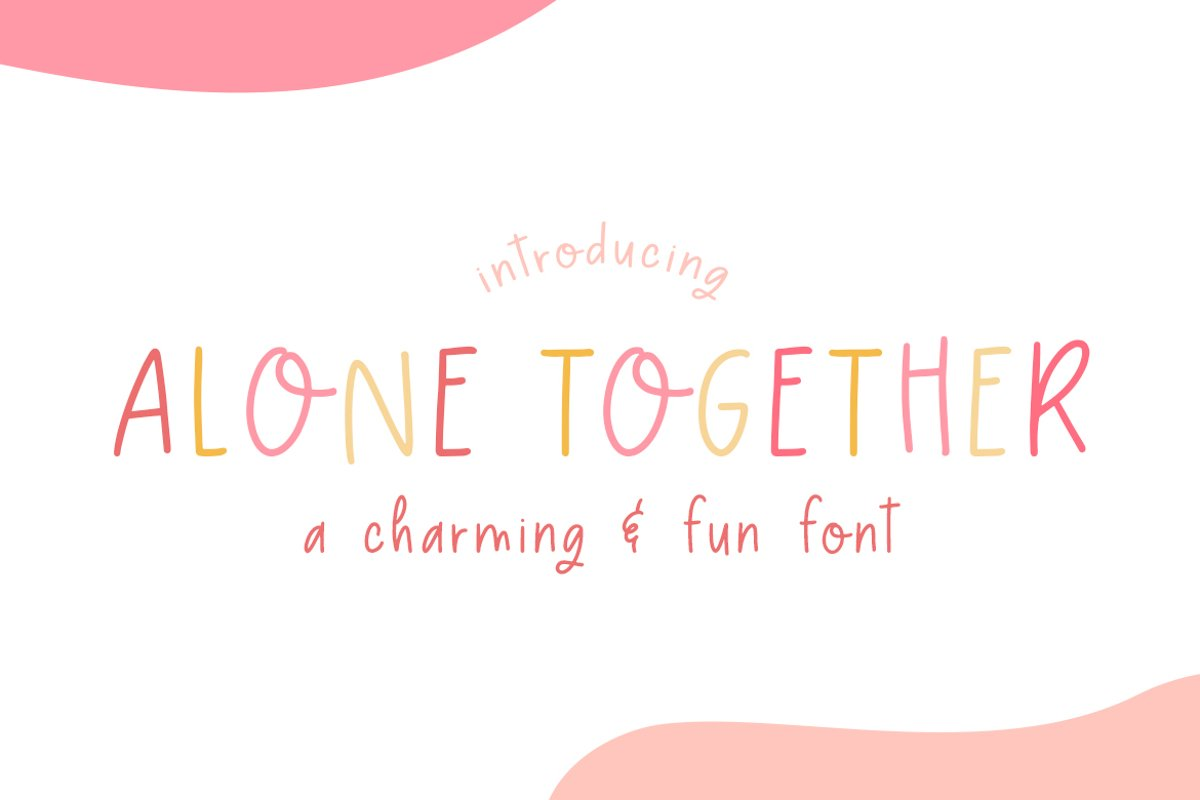 Alone Together Font example image 1