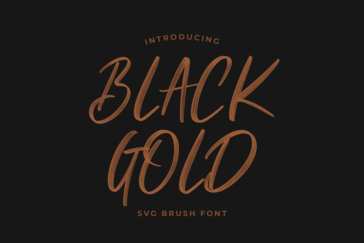 Black Gold Svg Brush Font example image 1