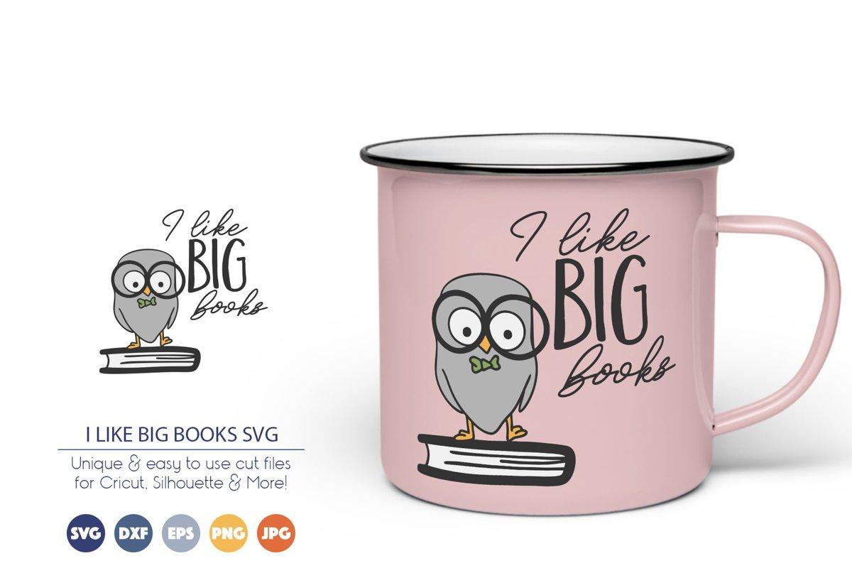 I Like Big Books SVG | Owl SVG | Back to School SVG Cut Fil example image 1
