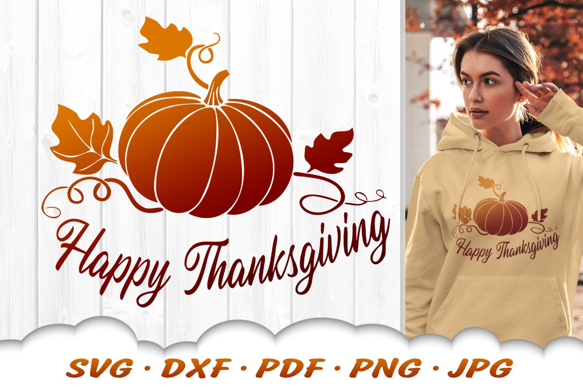 Happy Thanksgiving Pumpkin SVG Thanksgiving DXF Cut Files example image 1