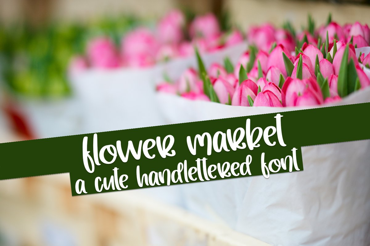 Flower Market - A Cute Hand-Lettered Font example image 1