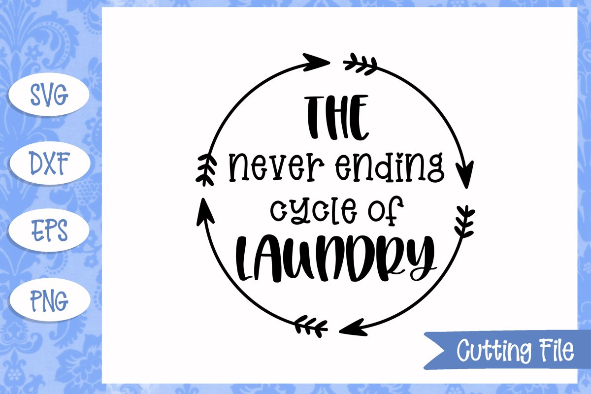Never ending cycle of laundry SVG File example image 1