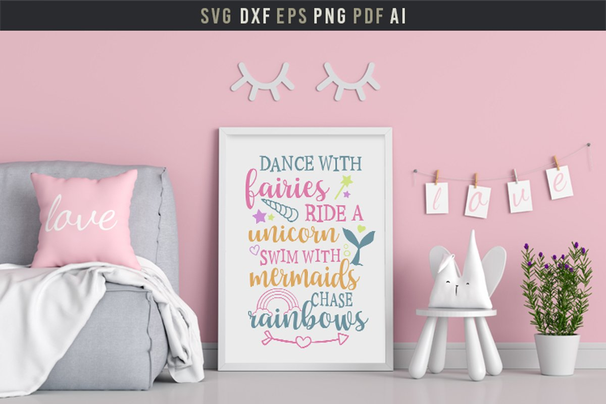 Dance with fairies, ride a unicorn, cute baby room quote svg example image 1