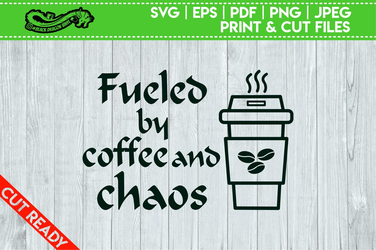 Fueled By Coffee And Chaos example image 1