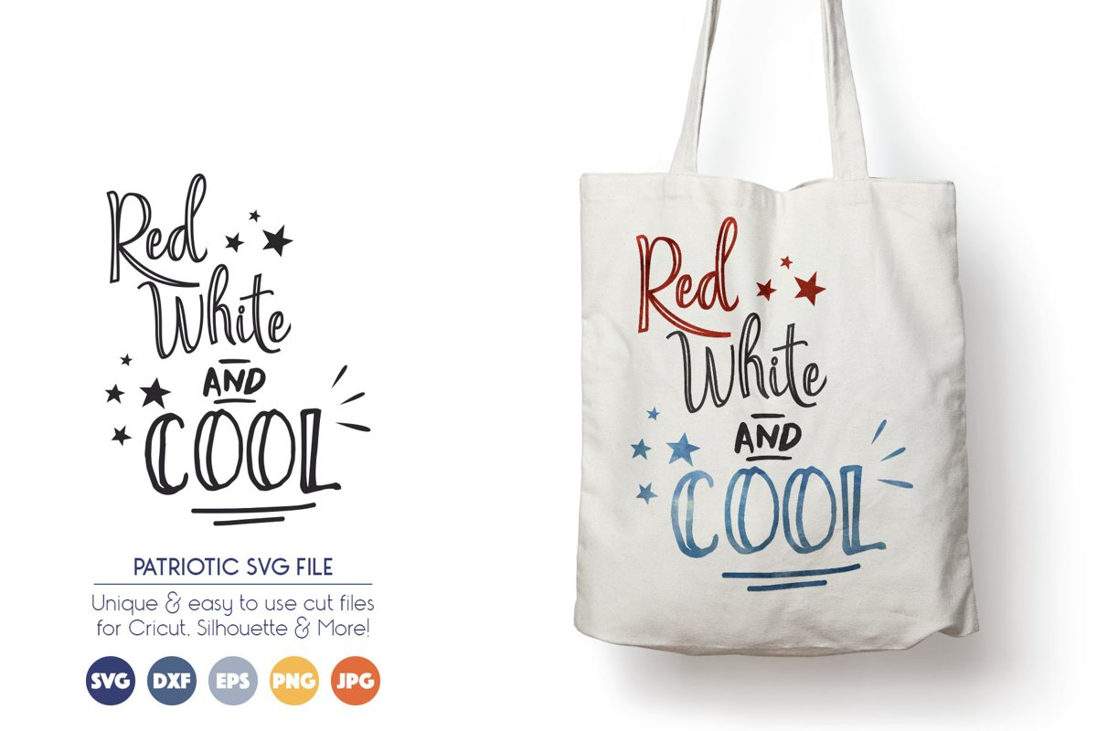 Red, White and Cool SVG Cut Files - Patriotic example image 1