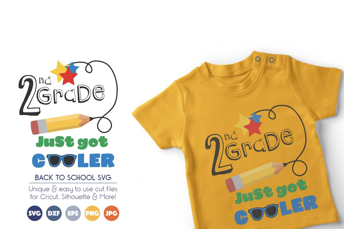 Back to School SVG Cut Files - 1nd Grade Just Got Cooler example image 1