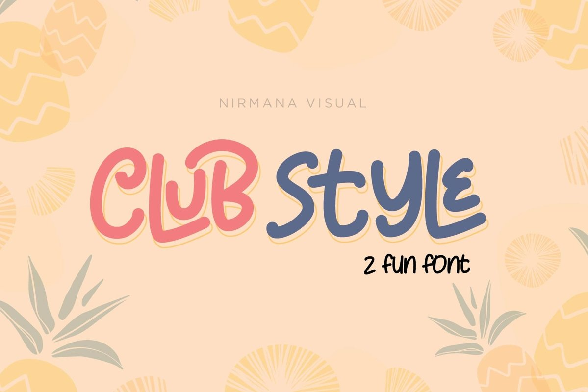 Club Style - 2 Cute Fun Font example image 1