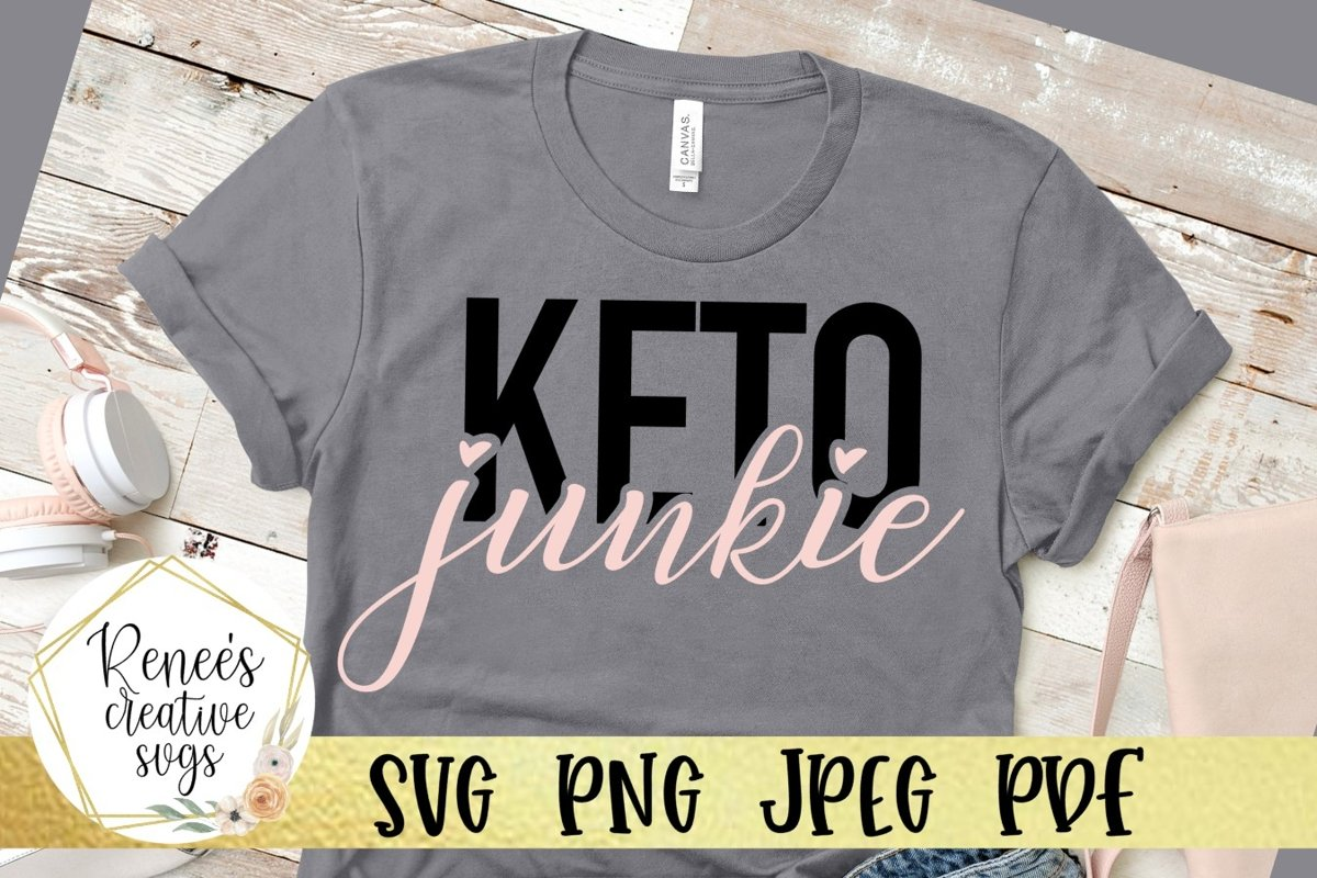 Keto Junkie   Keto diet   SVG Cutting File example image 1