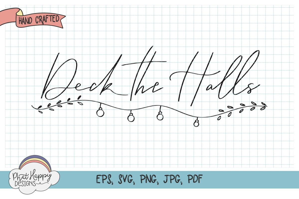 Deck the Halls - Hand Lettered Christmas SVG example image 1