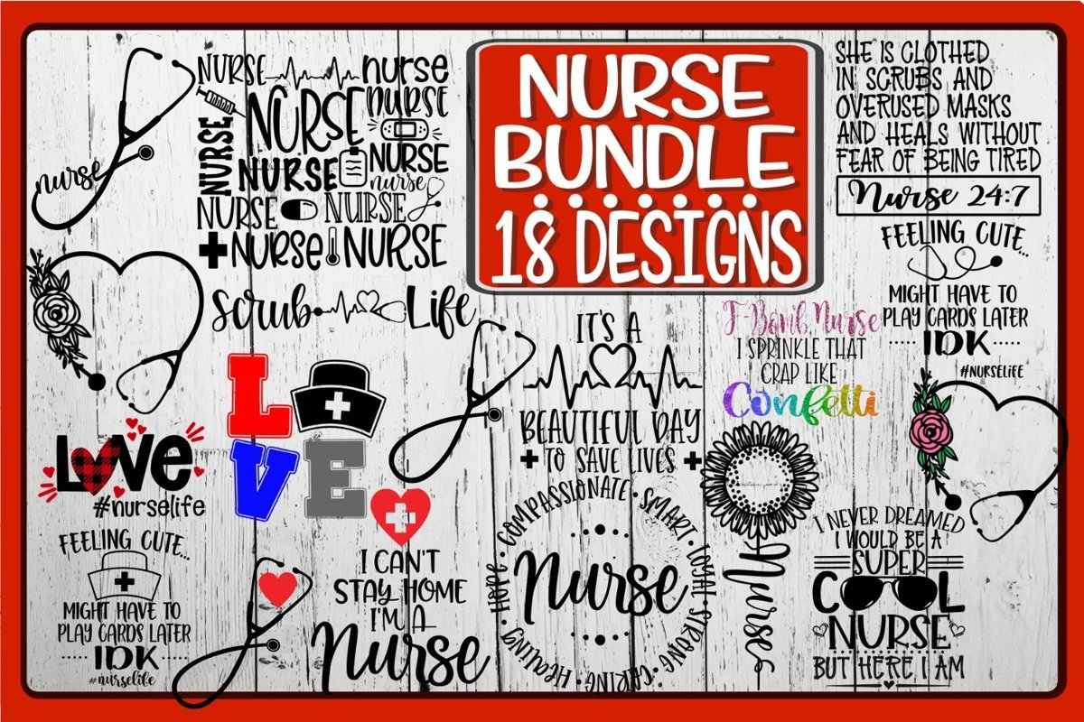NURSE BUNDLE - 18 DESIGNS INCLUDED- SVG PNG EPS DXF example image 1