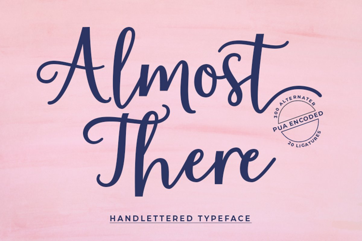 Almost There Script Typeface example image 1