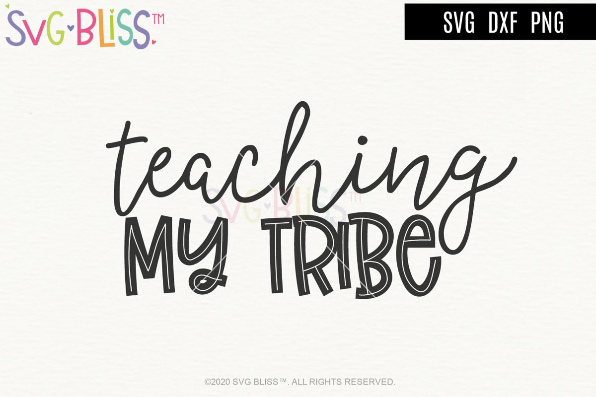 Teaching My Tribe SVG Cut File - Teacher Homeschool Mom SVG example image 1