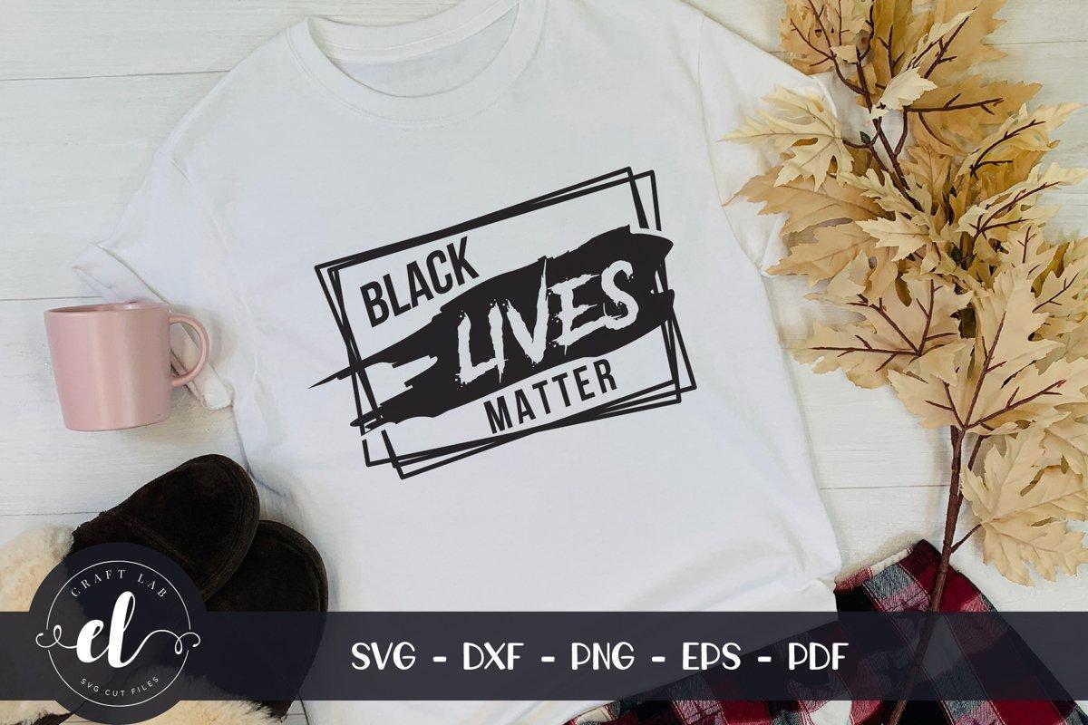 Black Lives Matter SVG, BLM SVG Cut File example image 1