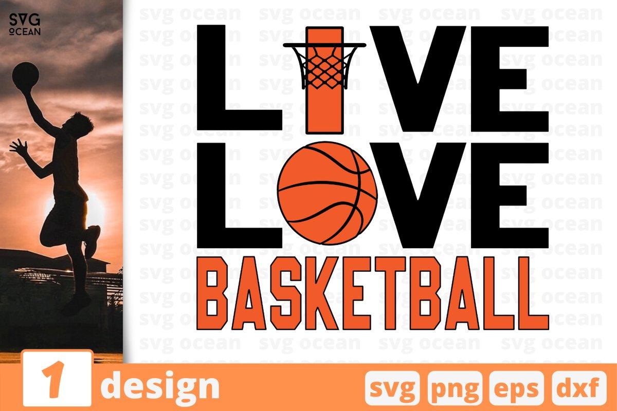LIVE LOVE BASKETBALL SVG CUT FILE   Basketball cricut example image 1