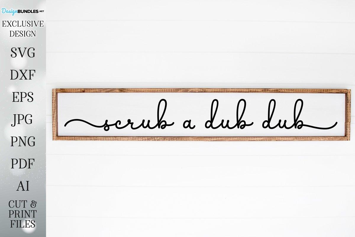Scrub A Dub Dub - Farmhouse Bathroom Art example image 1