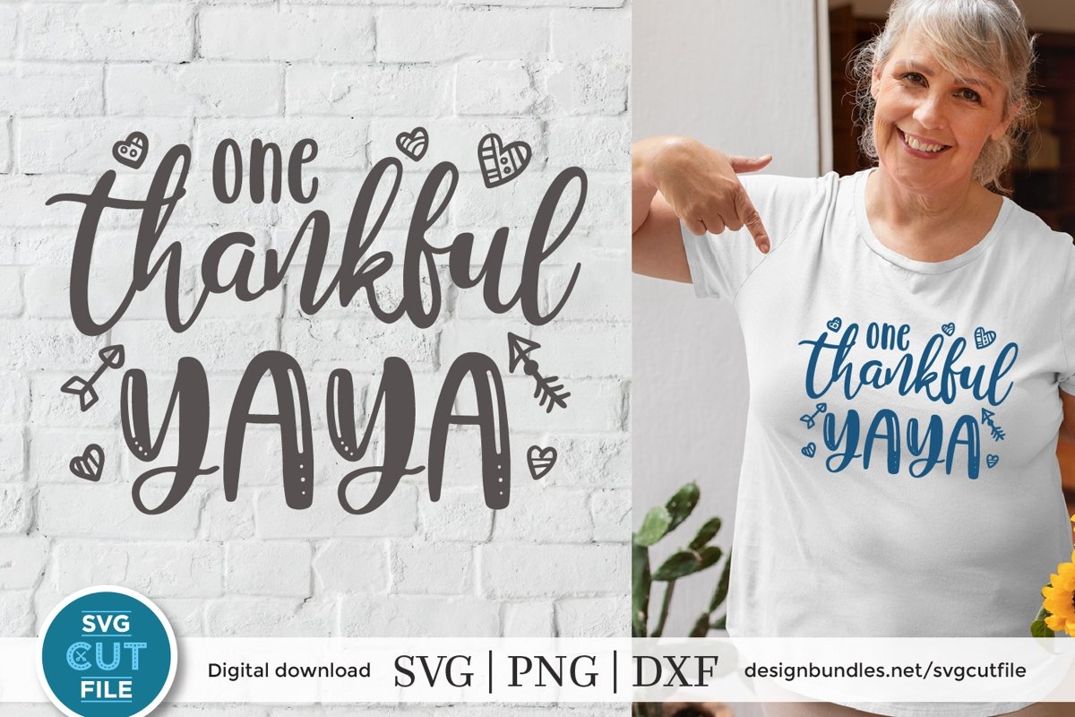 Yaya svg - One thankful Yaya - a grandma svg for crafters example image 1
