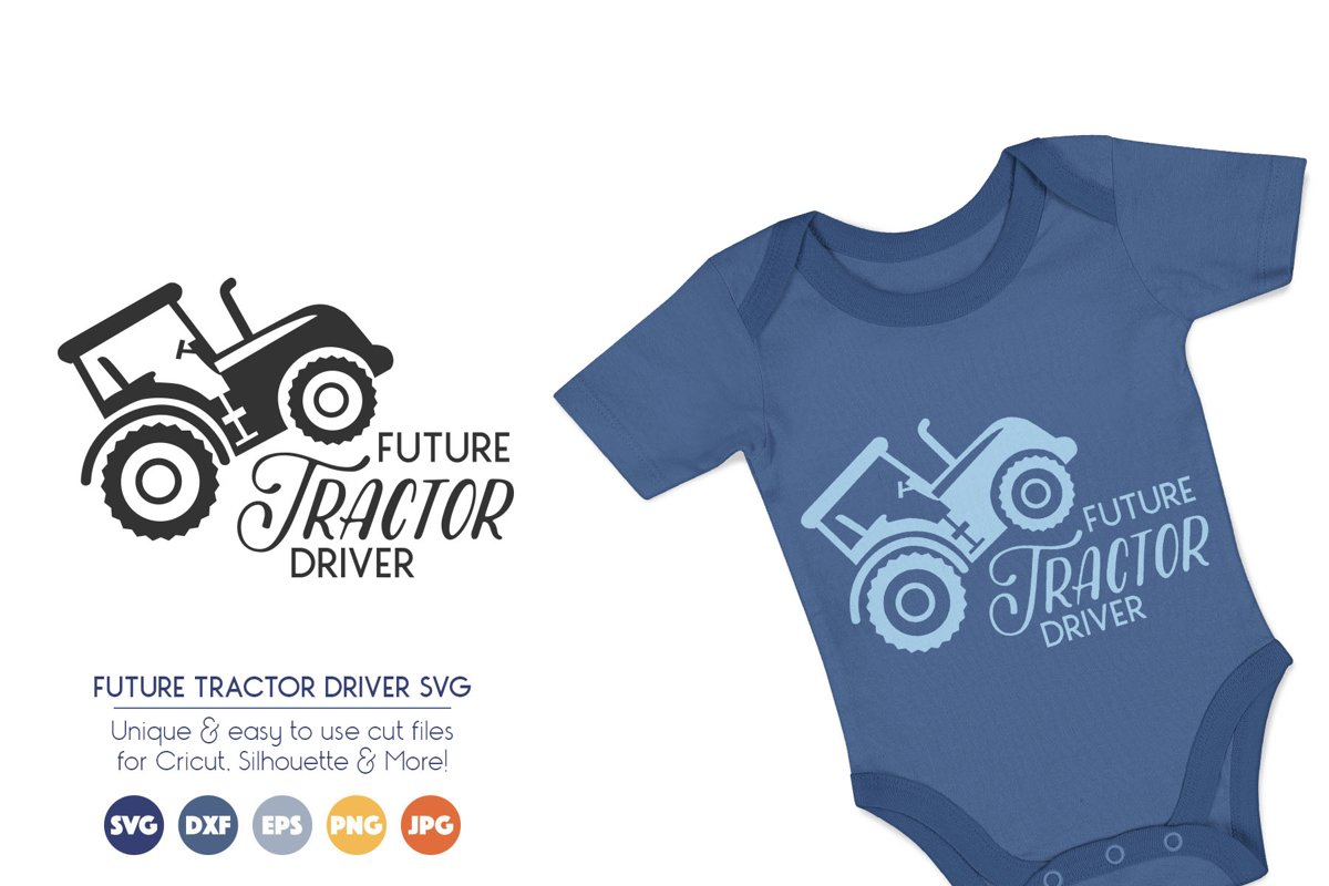 Future Tractor Driver - Farm SVG Cut Files example image 1