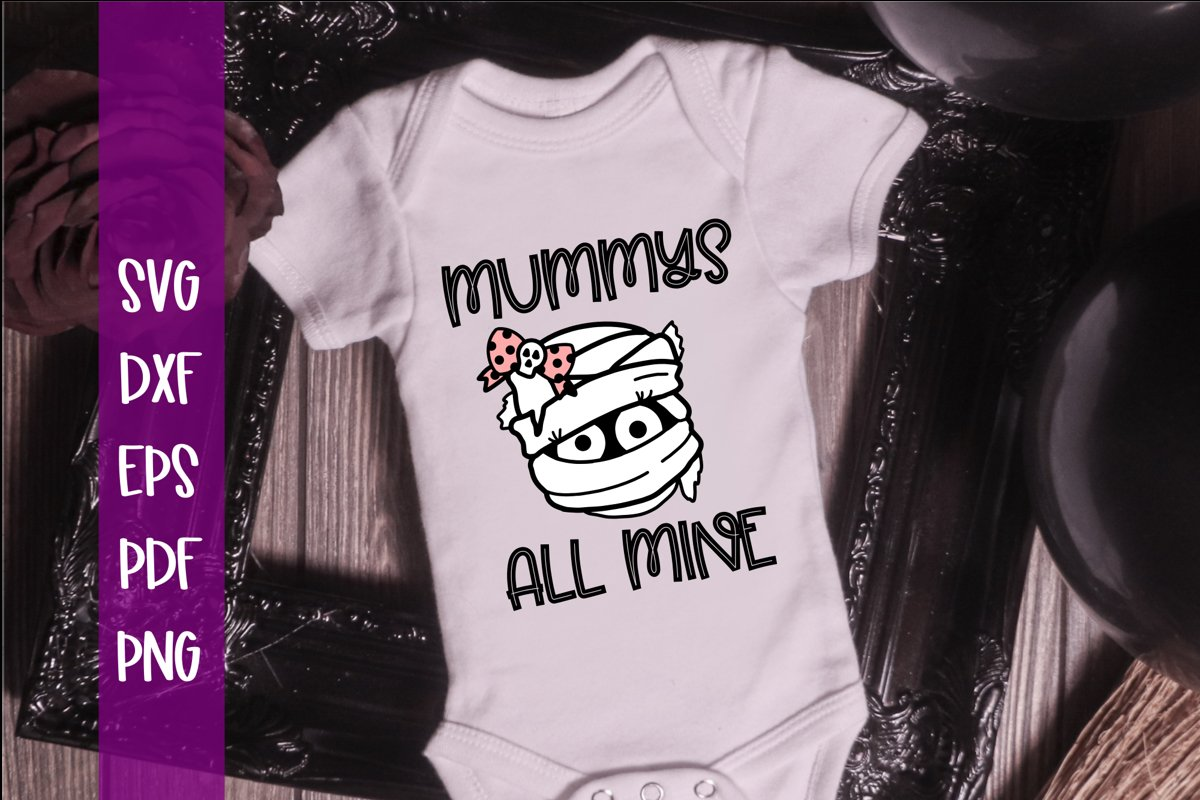 Mummys all Mine Boy and Girl Halloween SVG example image 1