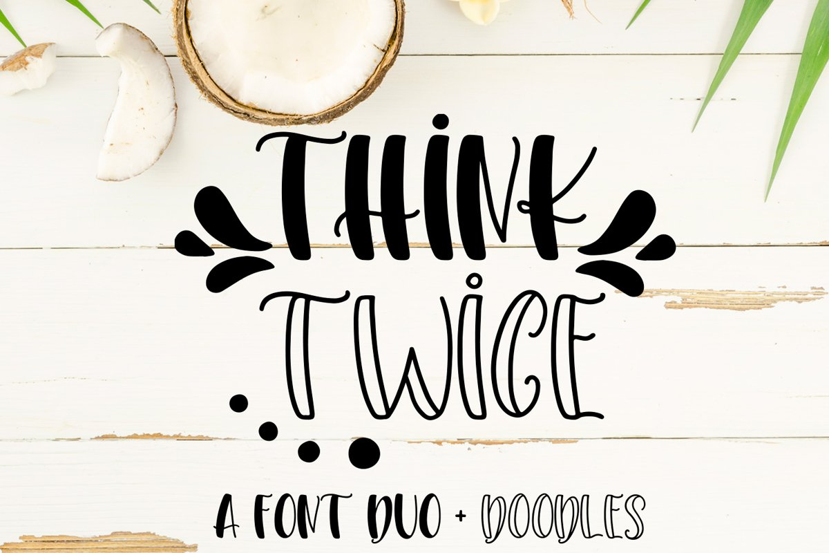 Think Twice - A font duo with doodles example image 1