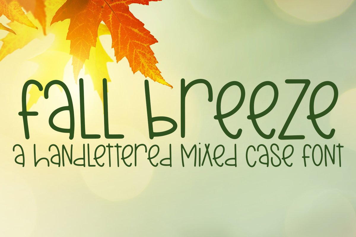 Fall Breeze - A Hand-Lettered Mixed Case Font example image 1