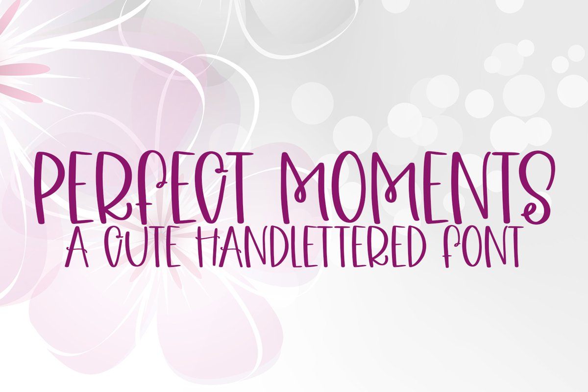 Perfect Moments - A Quirky Handlettered Font example image 1