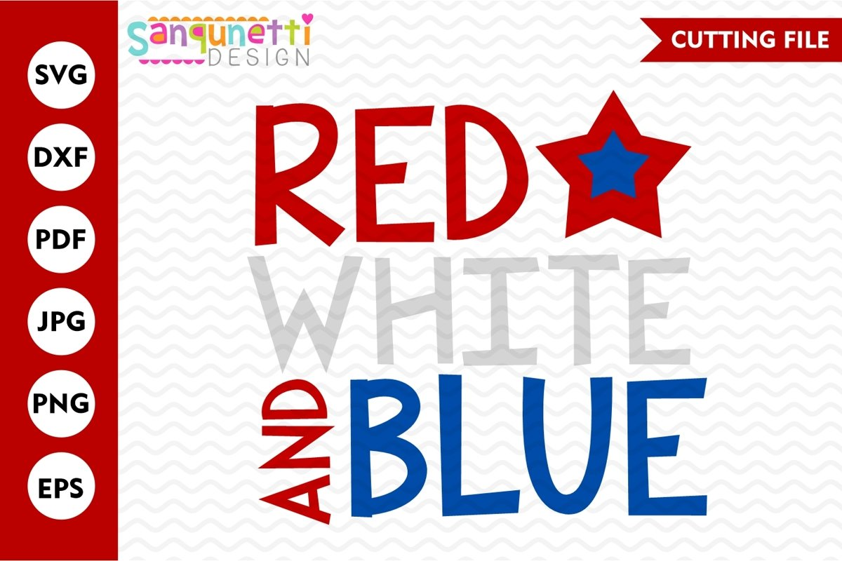 Red White and Blue SVG, 4th of July and Patriotic example image 1