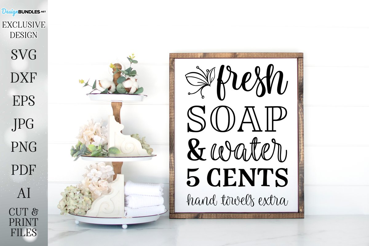 Fresh Soap and Water - Farmhouse Bathroom Art example image 1
